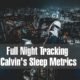 What We Learned From The First Full Night Tracking Calvin's Sleep Metrics