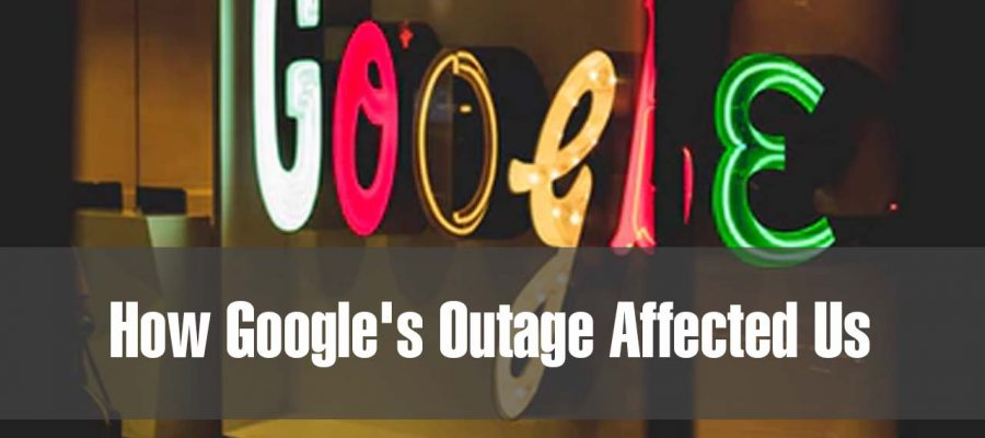 How Google's Outage Affected